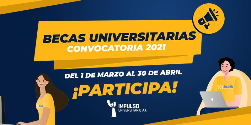 Impulso Universitario abre convocatoria de Becas 2021
